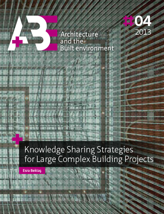 View No. 4 (2013): Knowledge Sharing Strategies for Large Complex Building Projects