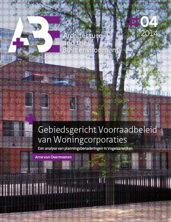View No. 4 (2014): Gebiedsgericht Voorraadbeleid van Woningcorporaties
