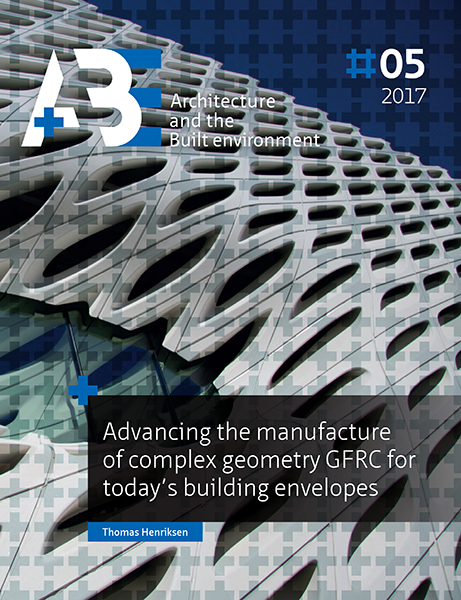 View No. 5 (2017): Advancing the manufacture of complex geometry GFRC for today's building envelopes