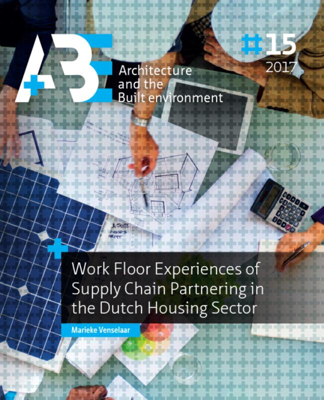 View No. 15 (2017): Work Floor Experiences of Supply Chain Partnering in the Dutch Housing Sector