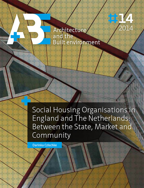 View No. 14 (2014): Social Housing Organisations in England and The Netherlands: Between the State, Market and Community