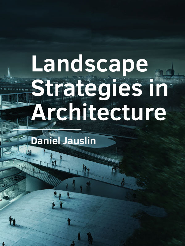View No. 13 (2019): Landscape Strategies in Architecture