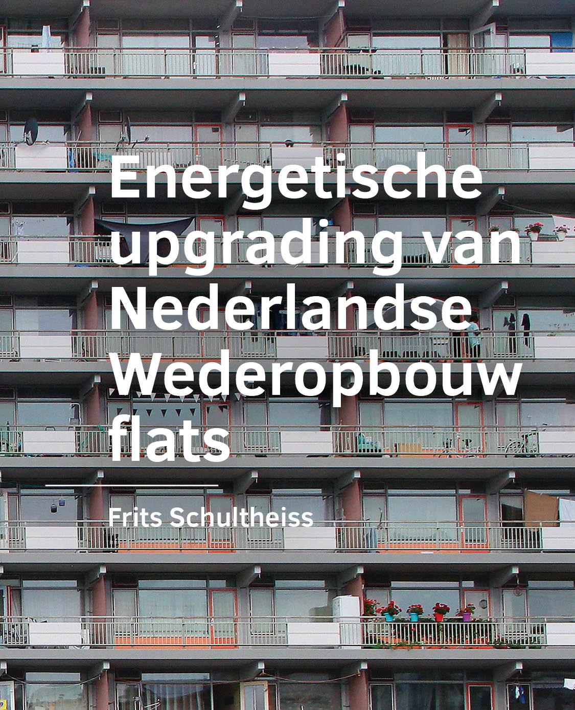 View No. 12 (2020): Energetische upgrading van Nederlandse Wederopbouw flats