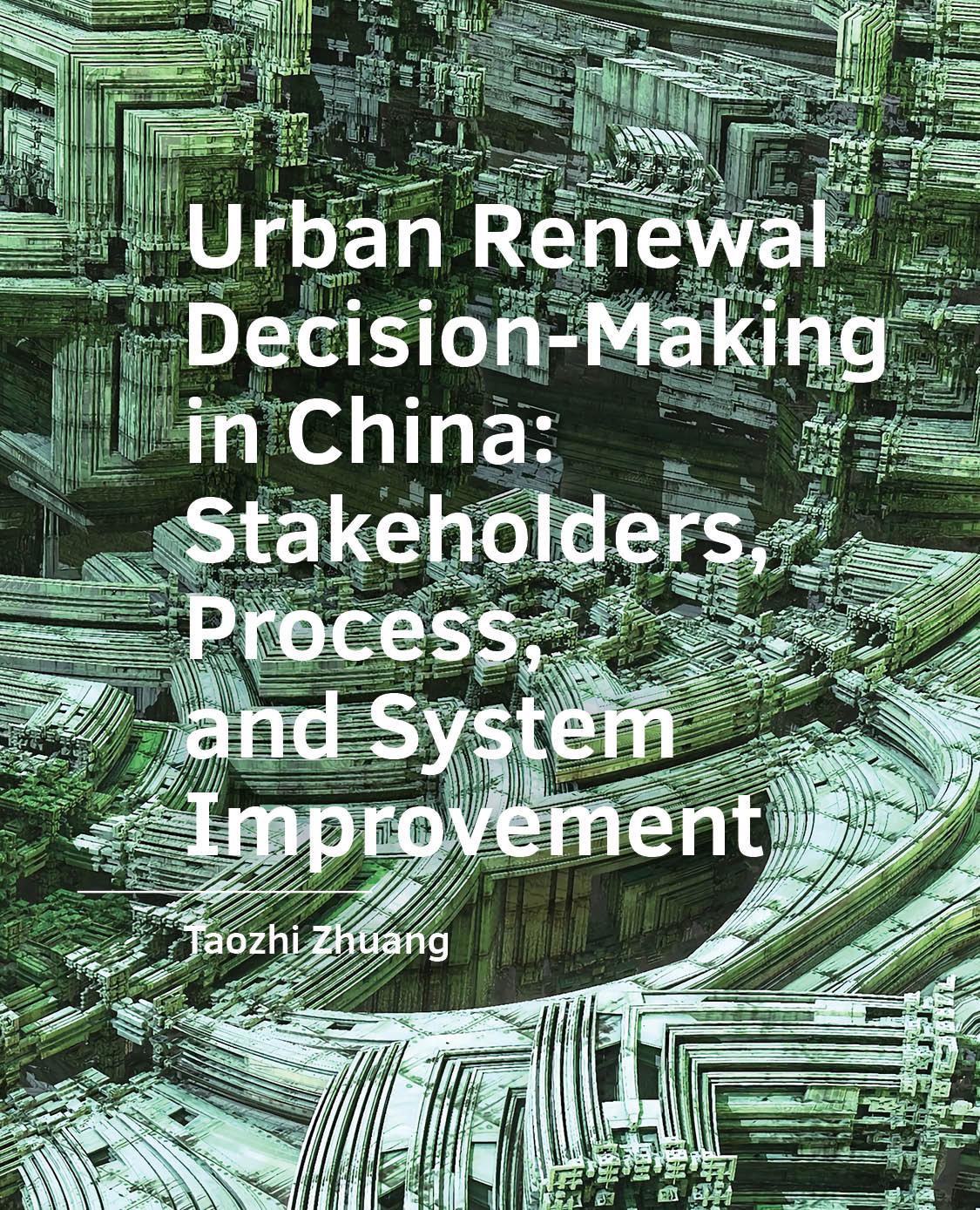 View No. 16 (2020): Urban Renewal Decision- Making in China