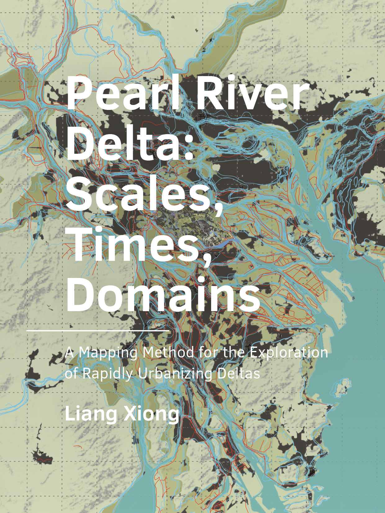 View No. 21 (2020): Pearl River Delta: Scales, Times, Domains