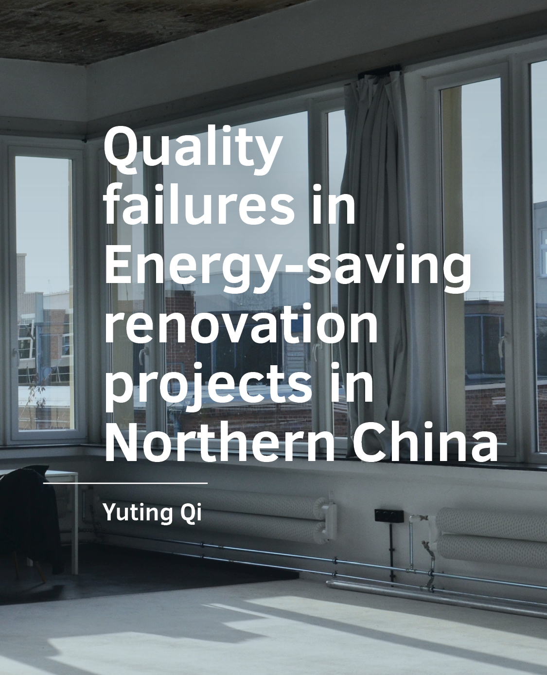 View No. 08 (2021): Quality  failures in  Energy-saving  renovation  projects in  Northern China