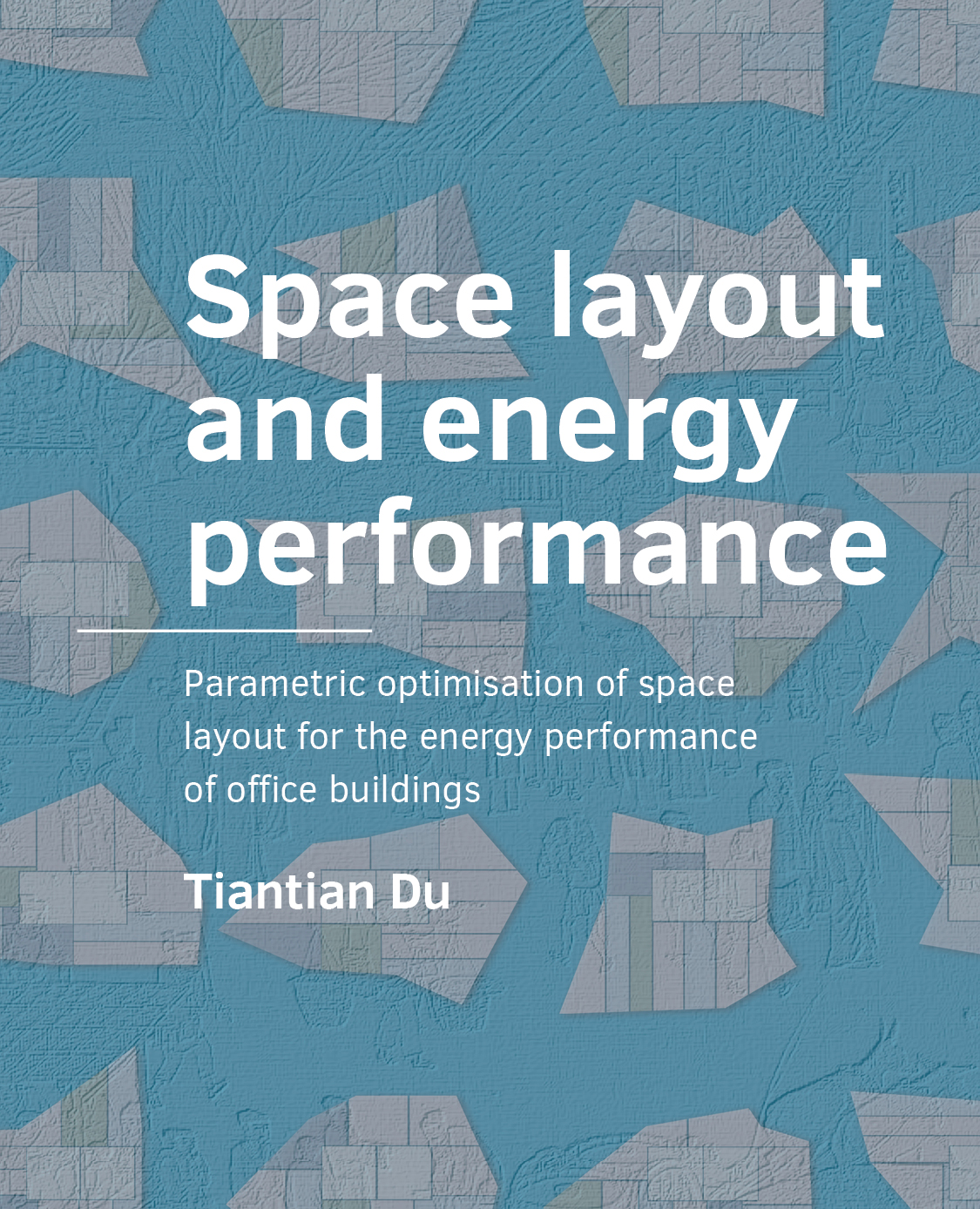 Cover book: Space layout and energy performance