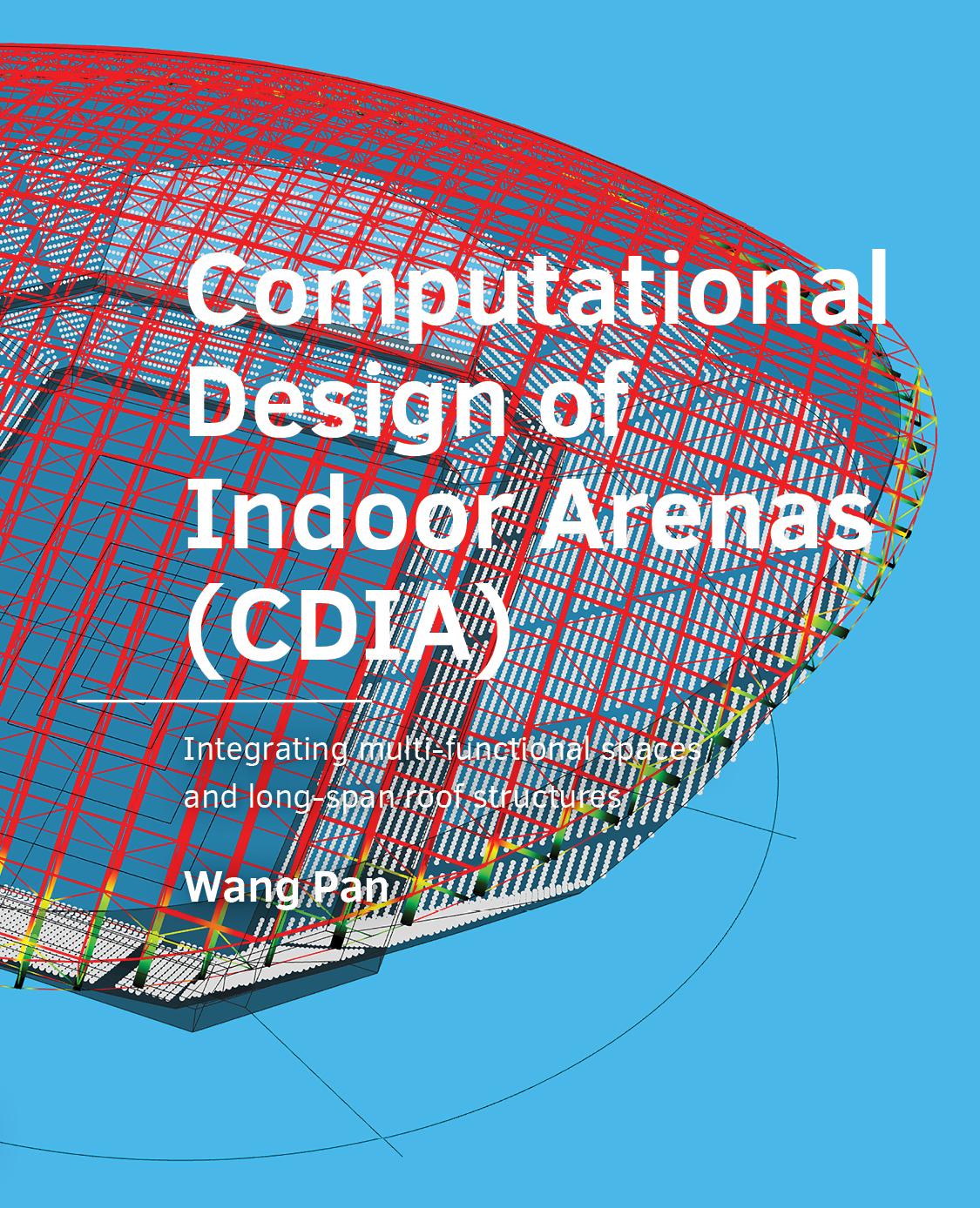 View No. 10 (2021): Computational Design of Indoor Arenas (CDIA)