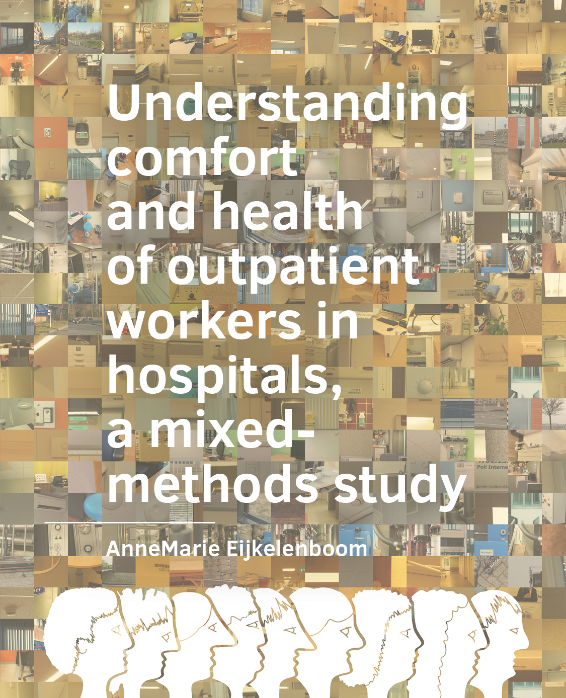 View No. 19 (2021): Understanding comfort and health of outpatient workers in hospitals, a mixed-methods study