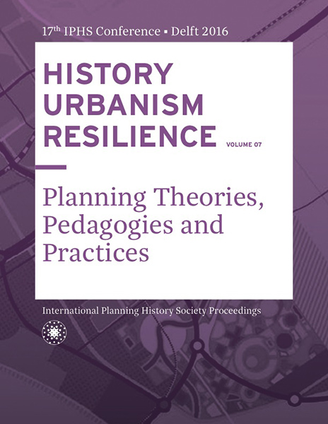 View Vol. 17 No. 7 (2016): HISTORY URBANISM RESILIENCE: Planning Theories, Pedagogies and Practices