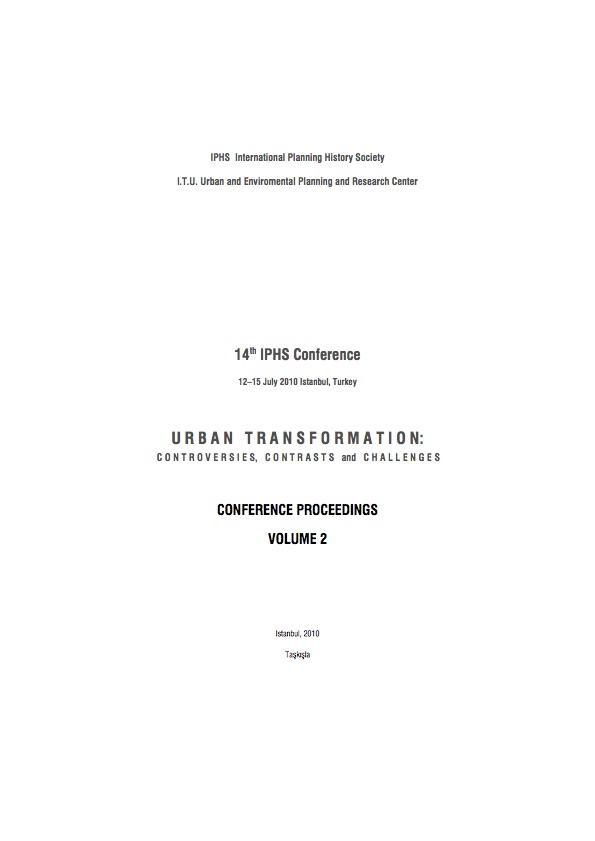 View Vol. 14 No. 2 (2010): Urban transformation: controversies, contrasts and challenges. Volume 2