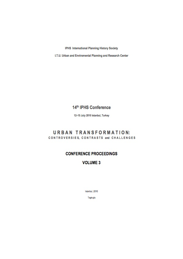 View Vol. 14 No. 3 (2010): Urban transformation: controversies, contrasts and challenges. Volume 3