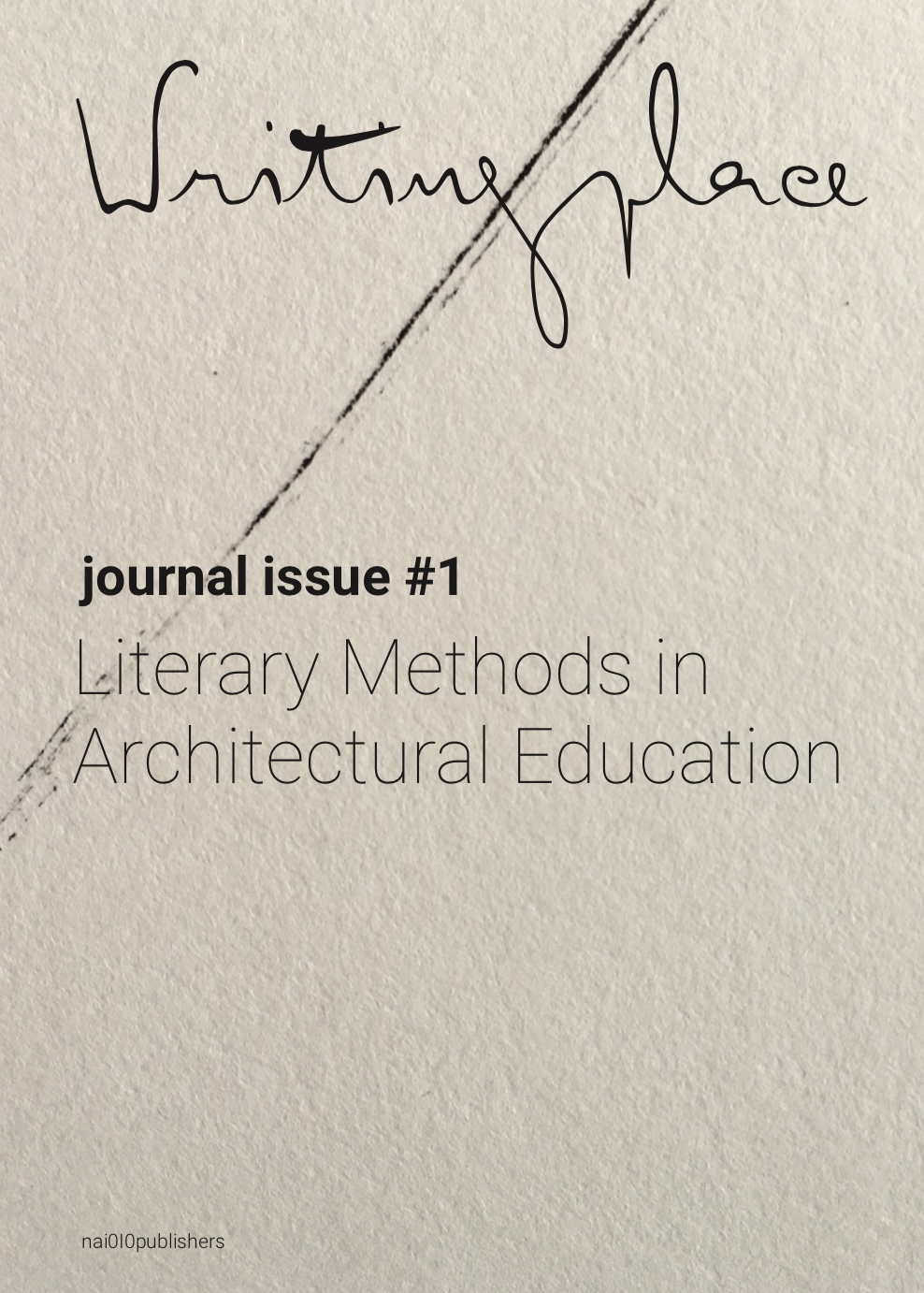 View No. 1 (2018): Literary Methods in Architectural Education
