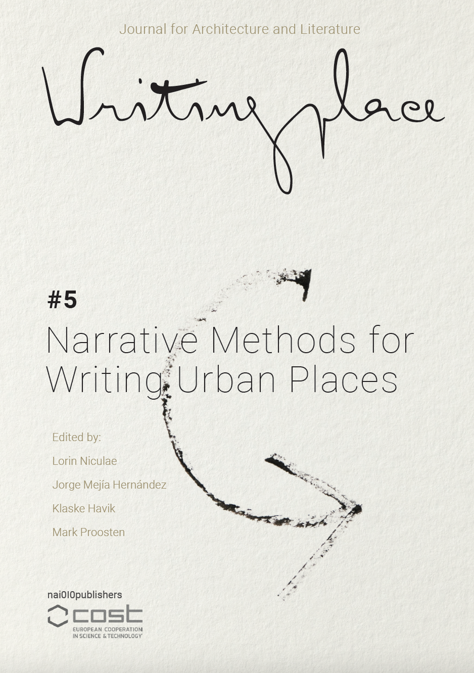 View No. 5 (2021): Narrative Methods for Writing Urban Places
