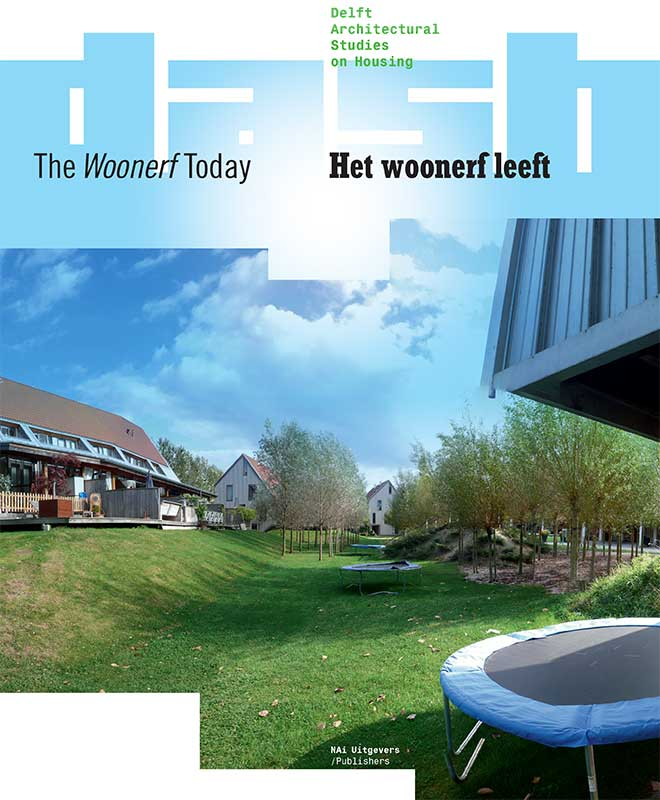 View No. 03 (2010): The Woonerf Today
