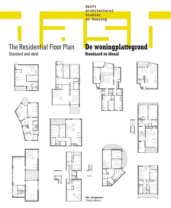 View No. 04 (2011): The Residential Floor Plan: Standard and ideal