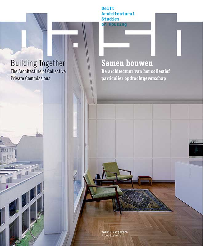 View No. 08 (2013): Building Together: The Architecture of Collective Private Commissions