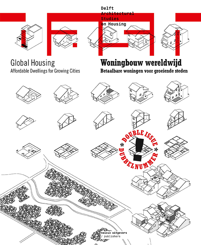 View No. 12/13 (2016): Global Housing: Affordable Dwellings for Growing Cities