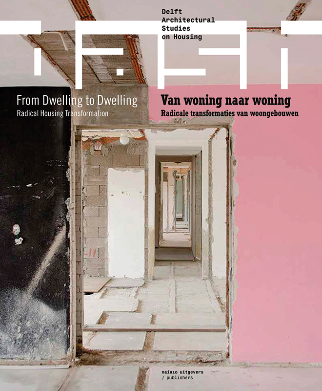 View No. 14 (2018): From Dwelling to Dwelling: Radical Housing Transformations