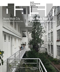 View No. 15 (2019): Home Work City: Living and Working in the Urban Block