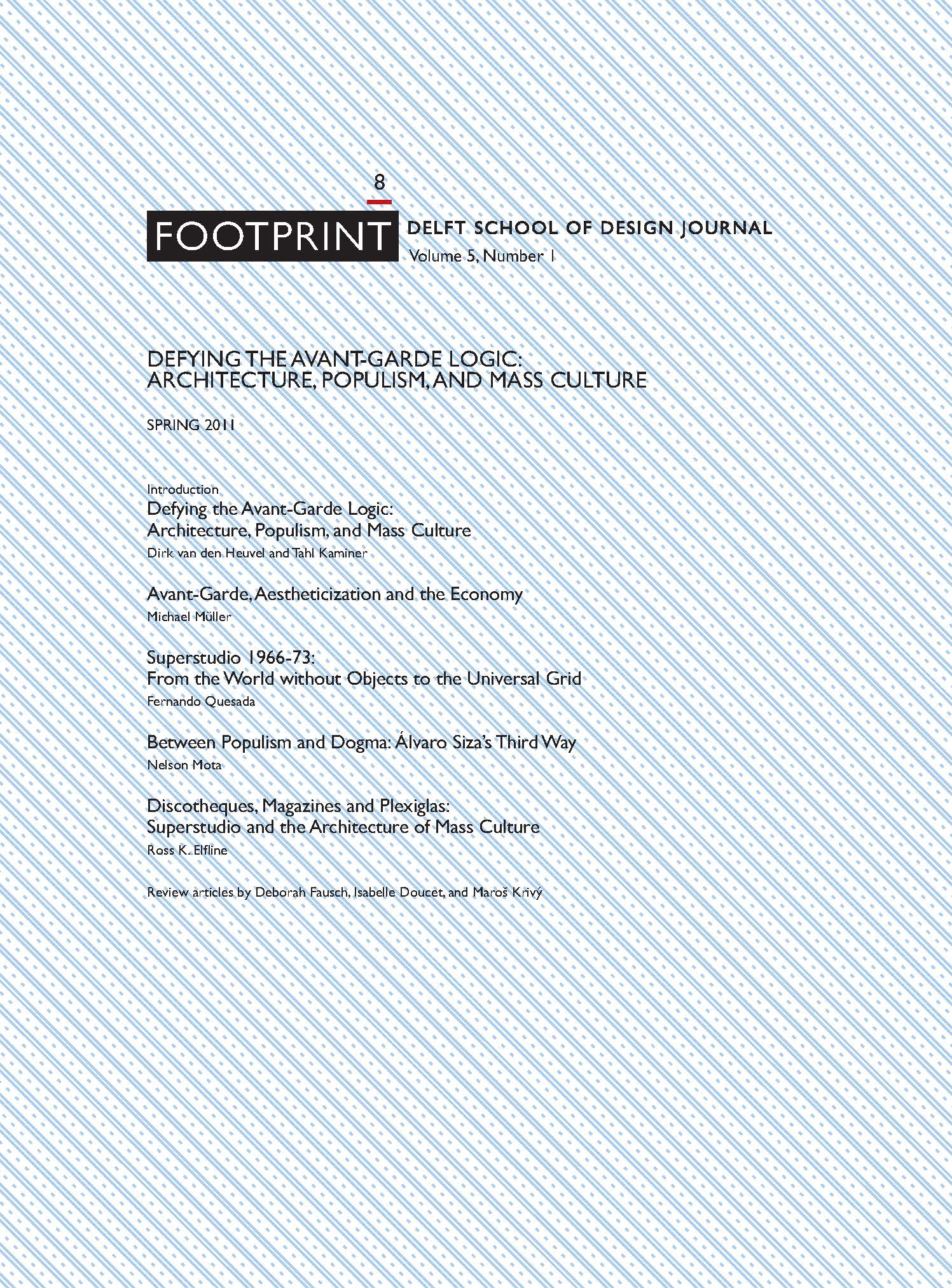 View Issue # 8 | Spring 2011 | Defying the Avant-Garde Logic: Architecture, Populism, and Mass Culture