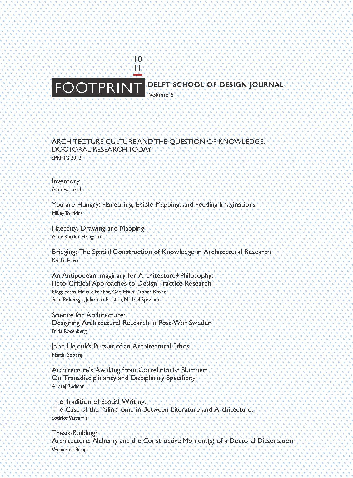 View Issue # 10/11   Spring 2012   Architecture Culture and the Question of Knowledge: Doctoral Research Today