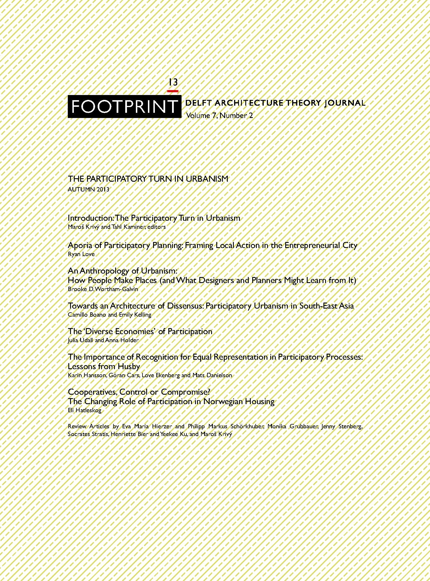 View Issue # 13 | Autumn 2013 | The Participatory Turn in Urbanism